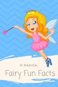 Are you a fairy fanatic? Here are 12 Fairy Fun Facts that you will find interesting and magical.